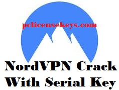 NordVPN 6.23.7.0 Crack With Serial Key 2019 [Premium] Download