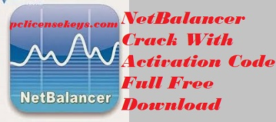 NetBalancer 10.0.1 Crack With Activation Code Full Free Download