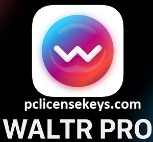 WALTR Pro 2.8.2 Crack With Activation Key 2021 Full Free Download