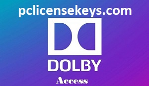 Dolby Access 3.7.2028 Crack With Serial Key 2021 Free Download